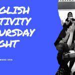 毎週木曜日のENGLISH ACTIVITY!前回も盛り上がったイベントレポート