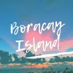 魅力的な島【ボラカイ島】!オススメのビーチやベストシーズンまとめ
