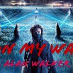 【 洋楽で勉強!? 】セブで流行りの「 On My Way / Alan Walker 」から学ぶ英会話フレーズ